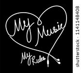 my music my rules love with... | Shutterstock .eps vector #1141148408
