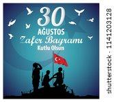 30 agustos zafer bayrami.... | Shutterstock .eps vector #1141203128