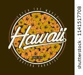 hawaii t shirt typography.... | Shutterstock .eps vector #1141517708