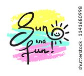 sun and fun   simple inspire... | Shutterstock .eps vector #1141680998