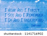 i hear and i forget. i see and... | Shutterstock . vector #1141716902