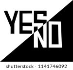 yes or no slogan template for t ...   Shutterstock .eps vector #1141746092