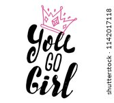 girl slogan with crown cartoon... | Shutterstock .eps vector #1142017118