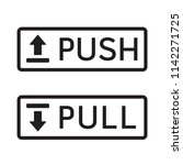 push and pull sign label for... | Shutterstock .eps vector #1142271725