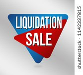 liquidation sale sign or label... | Shutterstock .eps vector #1142337815