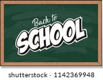 back to school text drawing by... | Shutterstock .eps vector #1142369948