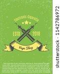 poster for vape shop.green... | Shutterstock .eps vector #1142786972