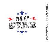 super star. print for t shirt... | Shutterstock .eps vector #1142855882