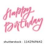 lettering happy birthday... | Shutterstock .eps vector #1142969642