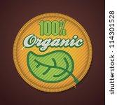 vector 100  organic fabric badge   Shutterstock .eps vector #114301528