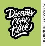 dreams come true lettering sign | Shutterstock .eps vector #1143043742