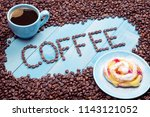 coffee cup with a cake on a... | Shutterstock . vector #1143121052