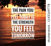 Small photo of inspirational success quote on the sea sunset background. The pain you feel today is the strength you feel tomorrow