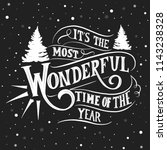 its the most wonderful time of... | Shutterstock .eps vector #1143238328