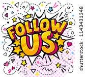 follow us word in pop art style.... | Shutterstock .eps vector #1143431348