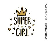 super girl. print for clothes.... | Shutterstock .eps vector #1143436592