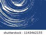 grunge texture. distress indigo ... | Shutterstock .eps vector #1143462155