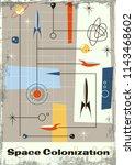 vector 1950s space poster... | Shutterstock .eps vector #1143468602