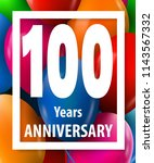 one hundred years anniversary.... | Shutterstock .eps vector #1143567332