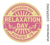 relaxation day  august 15 ... | Shutterstock .eps vector #1143592442