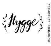 hygge hand lettering...   Shutterstock .eps vector #1143684872