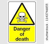 "plate  ""danger of death"". sign  ... | Shutterstock .eps vector #1143746855"