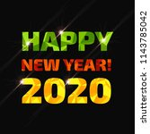 happy new year 2020 low poly... | Shutterstock .eps vector #1143785042