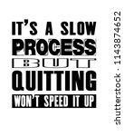 inspiring motivation quote with ... | Shutterstock .eps vector #1143874652