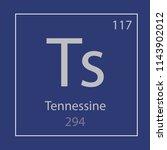 tennessine ts chemical element...   Shutterstock .eps vector #1143902012