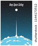 Deep Space Calling. Vector...