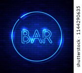 bar neon sign on the brick wall.... | Shutterstock . vector #1144290635