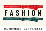 fashion slogan with colored... | Shutterstock .eps vector #1144476665