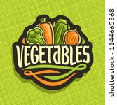 logo for fresh vegetables  sign ... | Shutterstock . vector #1144665368