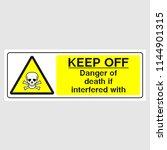 "plate  ""keep off danger of... | Shutterstock .eps vector #1144901315"