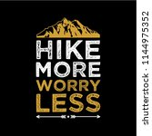 hike more worry less. hiking... | Shutterstock .eps vector #1144975352