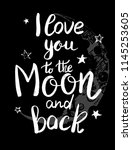 i love you to the moon and back ... | Shutterstock .eps vector #1145253605