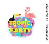 words tropic party composition... | Shutterstock .eps vector #1145359985