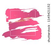 pink and gold brush strokes of... | Shutterstock .eps vector #1145421152