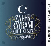 30 august zafer bayrami victory ... | Shutterstock .eps vector #1145626475