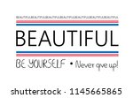 beautiful  be yourself   slogan ... | Shutterstock .eps vector #1145665865