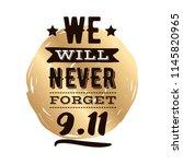 patriot day. 11th of september. ... | Shutterstock .eps vector #1145820965