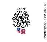 labor day  vector hand... | Shutterstock .eps vector #1145909042
