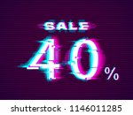 glitched sale up to 40  off.... | Shutterstock .eps vector #1146011285
