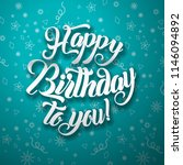happy birthday to you lettering ... | Shutterstock .eps vector #1146094892