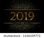 2019 new year black background... | Shutterstock .eps vector #1146109772