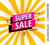 super sale poster  banner. big...   Shutterstock .eps vector #1146644048