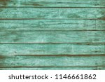 old green toned shabby wooden... | Shutterstock . vector #1146661862