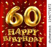 raster copy happy birthday 60th ... | Shutterstock . vector #1146771872