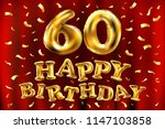 raster copy happy birthday 60th ... | Shutterstock . vector #1147103858