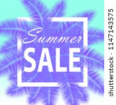 sale banner with palm leaves.... | Shutterstock .eps vector #1147143575